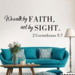 We Walk By Faith Not By Sight Quote Wall Art Sticker